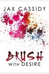 Brush With Desire Kindle Edition