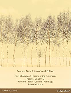 Out of Many: Pearson New International Edition: A History of the American People, Volume 2 (English Edition)