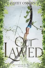 Outlawed (Sherwood Outlaws Book 1) (English Edition)
