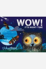 WOW! It's Night-time Kindle Edition
