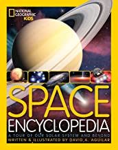 Space Encyclopedia: A Tour of Our Solar System and Beyond (National Geographic Kids) PDF