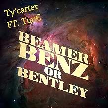 Beamer Benz or Bentley [Explicit]