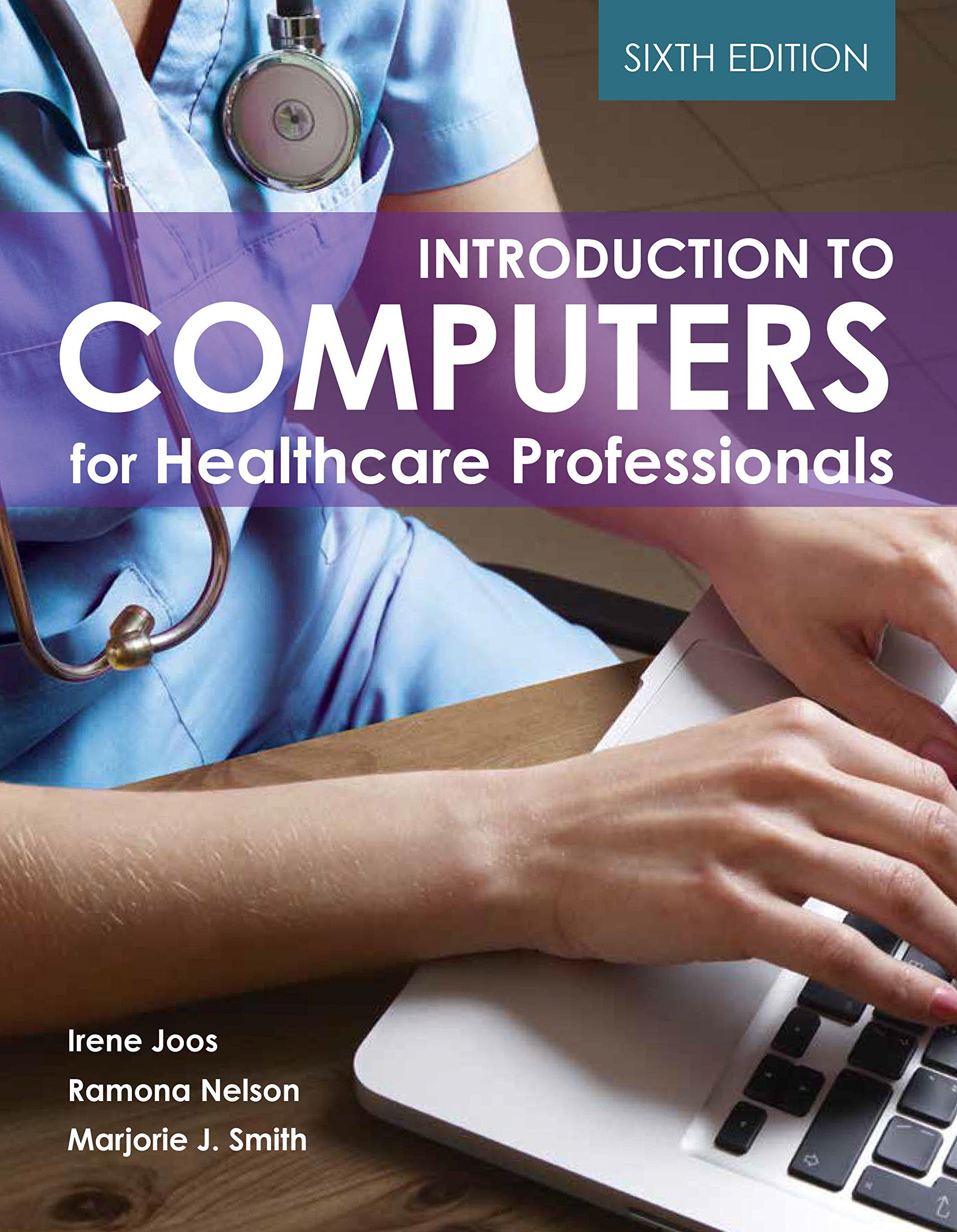 Download Introduction To Computers For Healthcare Professionals 
