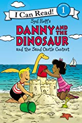 Danny and the Dinosaur and the Sand Castle Contest (I Can Read Level 1) Kindle Edition