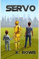 Servo Kindle Edition