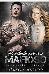 Proibida para o Mafioso (Máfia Lansky Livro 2) eBook Kindle