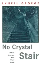 No Crystal Stair: African-Americans in the City of Angels (Haymarket Series)