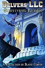Delvers LLC: Surviving Ludus (Artifice Universe Collection Book 1) (English Edition)