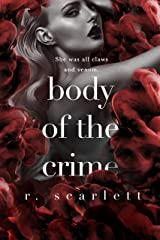 Body of the Crime (Blackest Gold Book 2) Kindle Edition