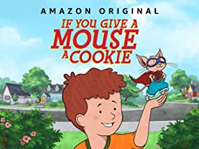 If You Give a Mouse a Cookie Season 1, Part 3