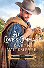 At Love's Command (Hanger's Horsemen Book #1)