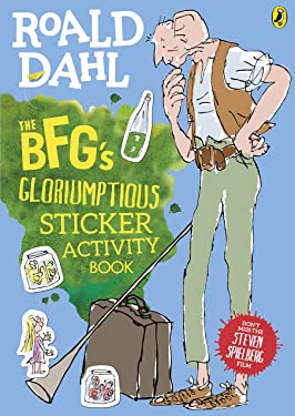The BFG's Gloriumptious Sticker Activity Book