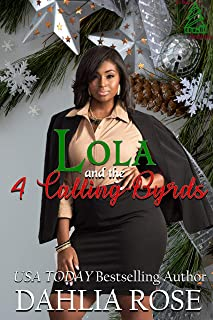 Lola and the Four Calling Byrds (12 Days of Christmas Book 4)
