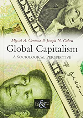 Global Capitalism: A Sociological Perspective (Economy and Society)
