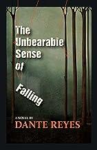 The Unbearable Sense of Falling