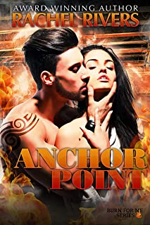 Anchor Point (Burn For Me Book 3)