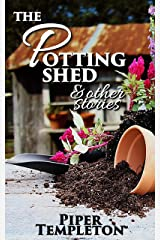 The Potting Shed and Other Stories Kindle Edition