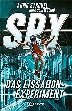 SPY (Band 5) - Das Lissabon-Experiment: Spannender Agenten-Roman für Jugendliche ab 12 Jahre (German Edition)