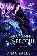 Permalink to Fumo, Vampiri e Specchi (La serie di Sasha Urban Vol. 7) PDF