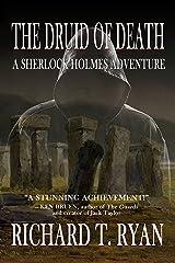The Druid of Death - A Sherlock Holmes Adventure Kindle Edition
