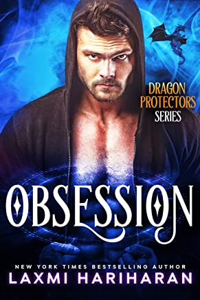 Obsession: Dragon Shifter Paranormal  Romance (Dragon Protectors Book 2)