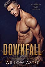Downfall: An Enemies-to-Lovers Romance (Kingdoms of Sin Book 1)