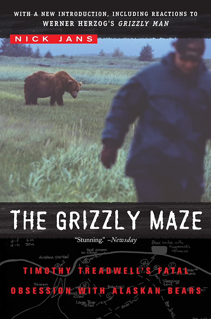 光景幻滅するほぼThe Grizzly Maze: Timothy Treadwell's Fatal Obsession with Alaskan Bears (English Edition)