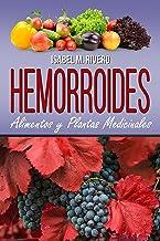 HEMORROIDES. Alimentos y Plantas Medicinales: Conoce lo que