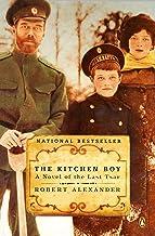 The Kitchen Boy: A Novel of the Last Tsar (A Romanov Novel)
