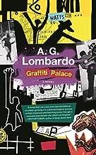 Graffiti Palace: A Novel