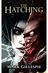 The Hatching: A Horror Novel Kindle Edition