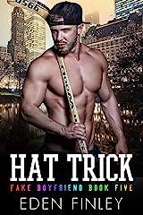 Hat Trick (Fake Boyfriend Book 5) (English Edition) Format Kindle