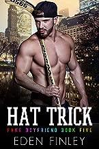 Hat Trick (Fake Boyfriend Book 5)