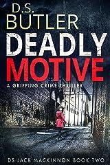 Deadly Motive (DS Jack Mackinnon Crime Series Book 2) (English Edition) Formato Kindle