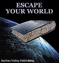 Escape Your World: Anthology of Award-winning Short Stories