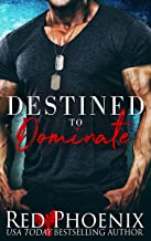 Destined to Dominate (Captain's Duet Book 2)