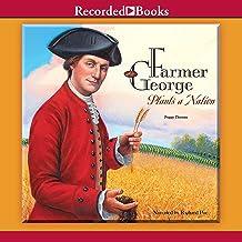 Farmer George Plants a Nation
