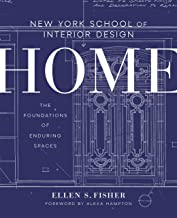 New York School of Interior Design: Home: The Foundations of Enduring Spaces PDF