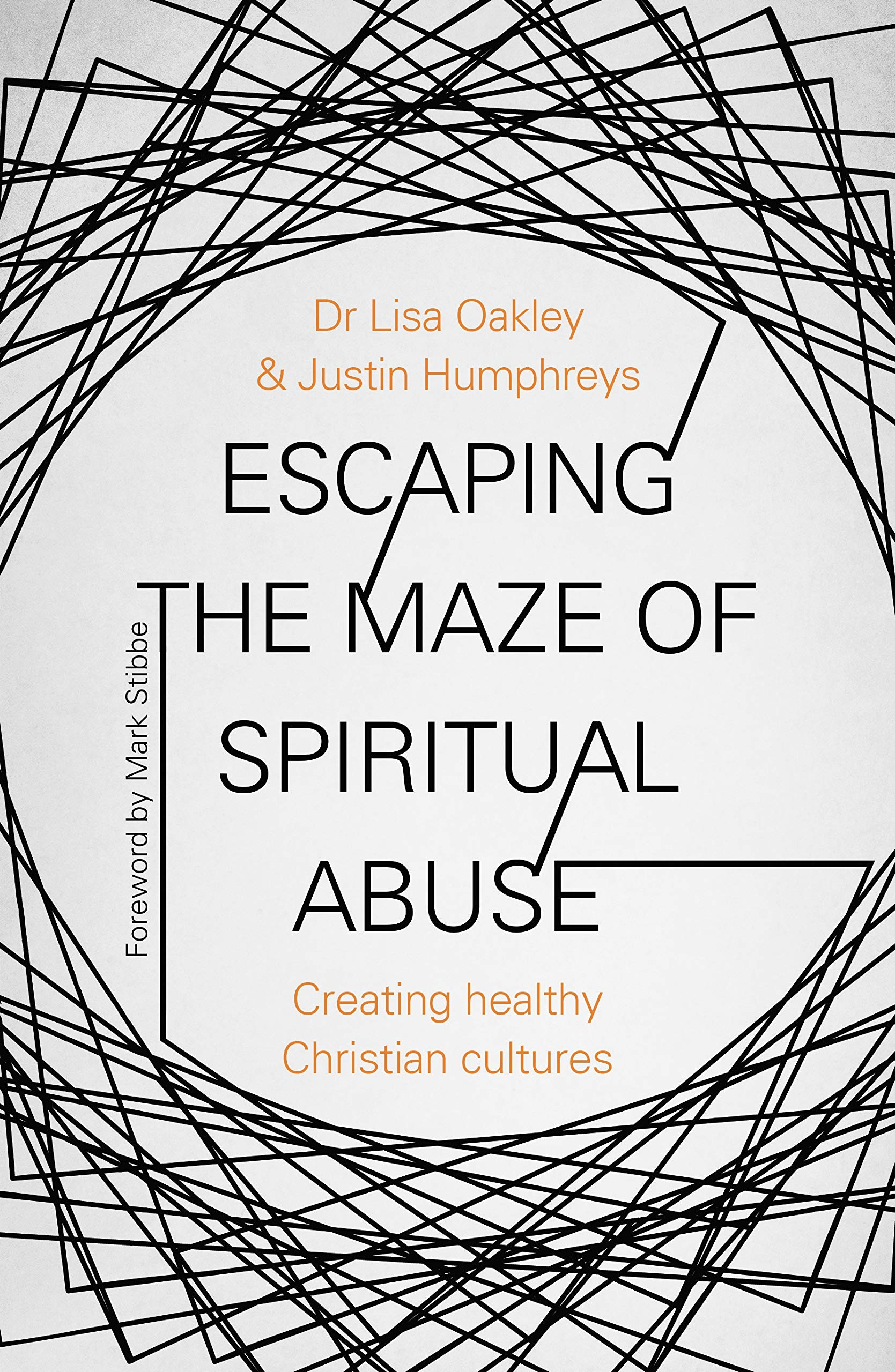 Image OfEscaping The Maze Of Spiritual Abuse: Creating Healthy Christian Cultures