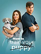 How to Train Your Puppy/Husband