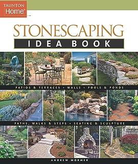 Stonescaping Idea Book (Taunton`s Idea Book Series)