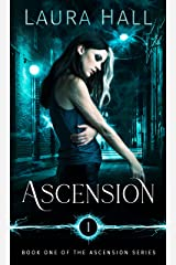 Ascension (Ascension Series Book 1) Kindle Edition
