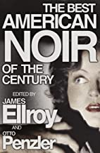 The Best American Noir of the Century (English Edition)