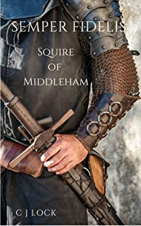 Semper Fidelis: Squire of Middleham (English Edition)