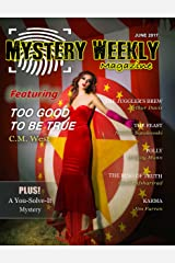 Mystery Weekly Magazine: June 2017 (Mystery Weekly Magazine Issues Book 22) Kindle Edition