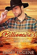 The Cowboy Billionaire's Neighbor Next-Door: A Johnson Brothers Novel (Chestnut Ranch Romance Book 1)