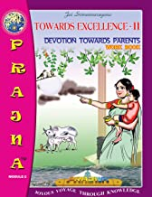 Prajna Module 02 Story Work Book: (Devotion Towards Parents)