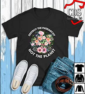 Destroy the patriarchy flower rose not the planet T-Shirt, Birthday gift shirt, Gift shirt, Hoodie