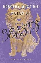 Ruler of Beasts (Dorothy Must Die Novella Book 6)