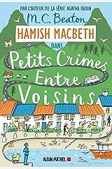 Hamish Macbeth 9 - Petits crimes entre voisins Format Kindle